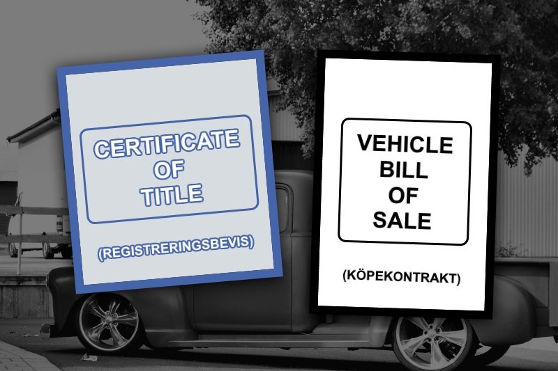 Certificate of Title och Vehicle Bill of Sale